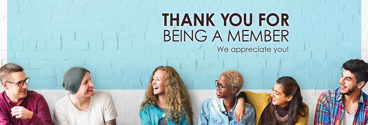 Thank you for being a member - we appreciate you! - banner