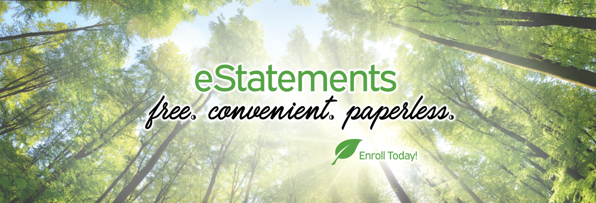 Estatements. Free. Convenient. Paperless.