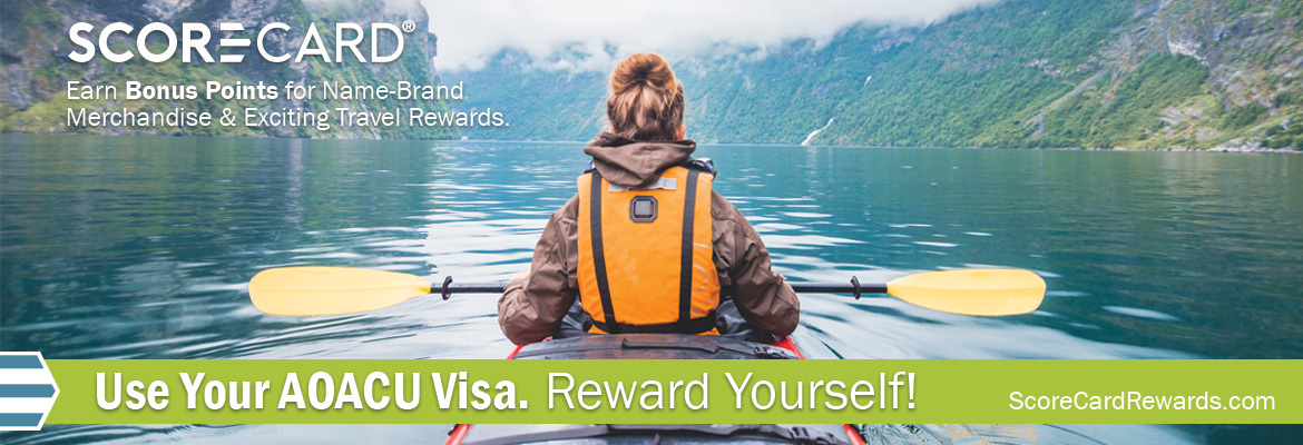 Use your AOACU visa. Reward yourself!